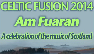 Celtic FUSION 2014 - Am Fuaran