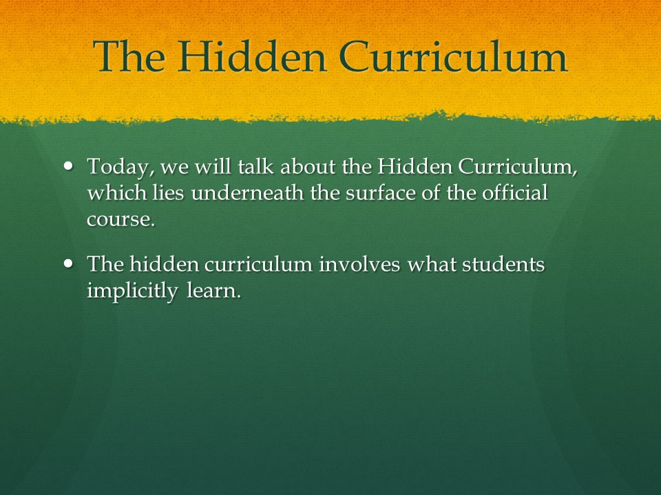 The Hidden Curriculum Definitions And Uses Fusion